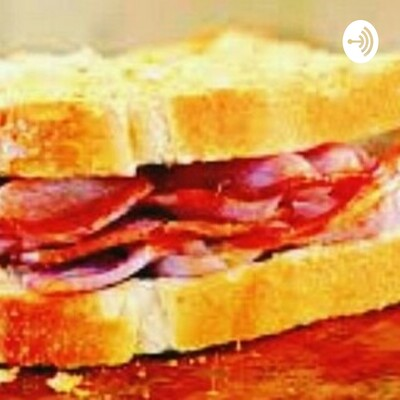 Bacon Sandwich Brigade Podcast