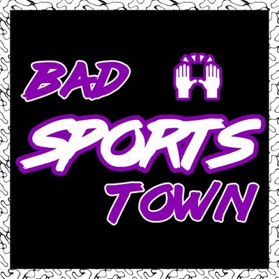 Bad Sports Town Podcast