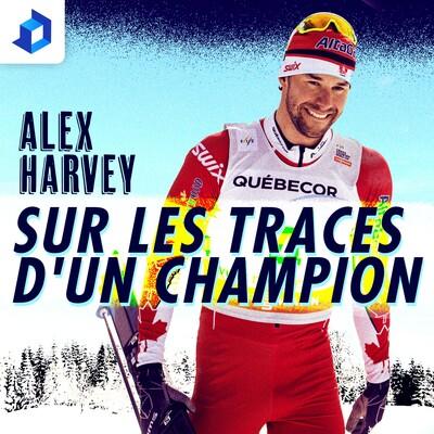 Alex Harvey, sur les traces d'un champion