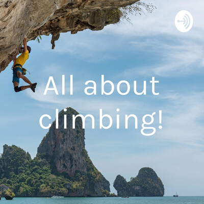 All about climbing!
