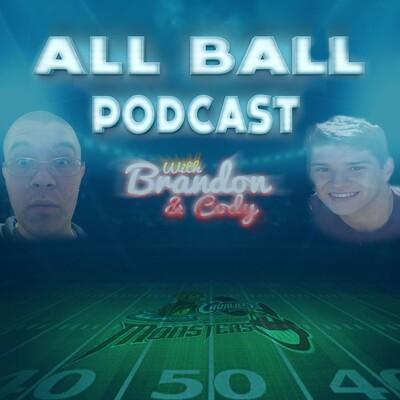 ALL BALL with Brandon & Cody