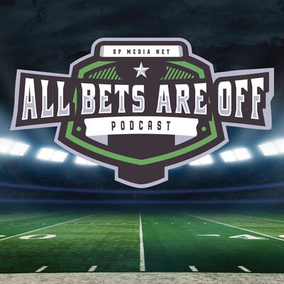 All Bets Are Off (NFL Sports Betting Podcast)