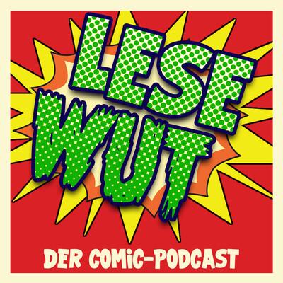 Lesewut | Der Comic-Podcast