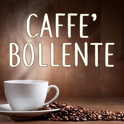 Caffè Bollente - TMW Radio