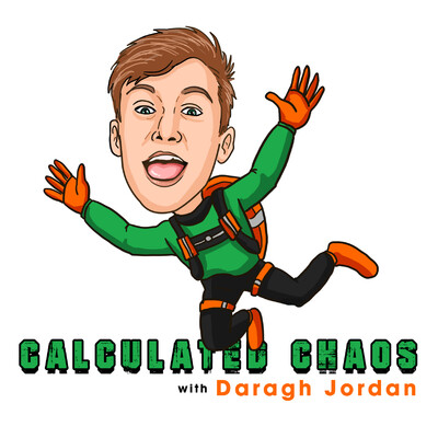 Calculated Chaos with Daragh Jordan