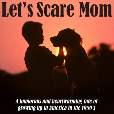 Let's Scare Mom by Rob Wood