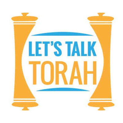 Let's Talk Torah Audio Podcast