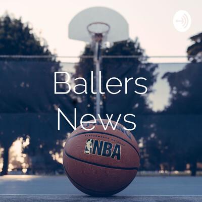 Ballers News ?