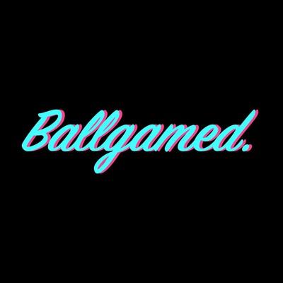 Ballgamed.