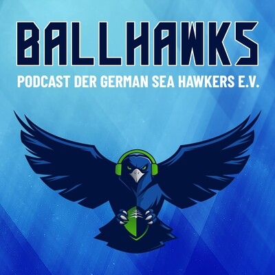 Ballhawks – Podcast der German Sea Hawkers e.V.