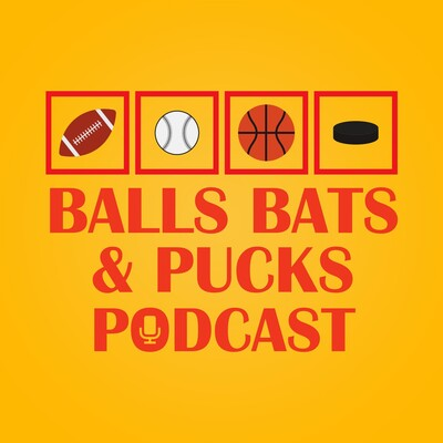 Balls Bats & Pucks Podcast