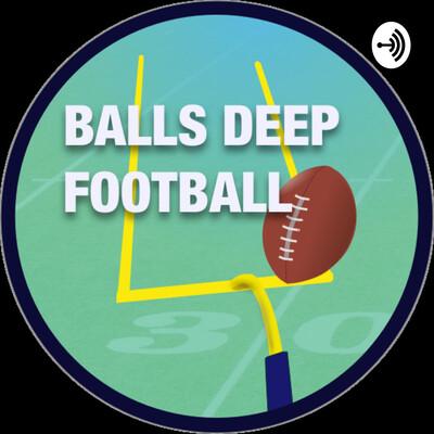 Balls Deep Football