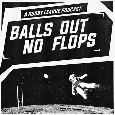 Balls Out, No Flops