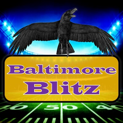 Baltimore Blitz: A Ravens Podcast