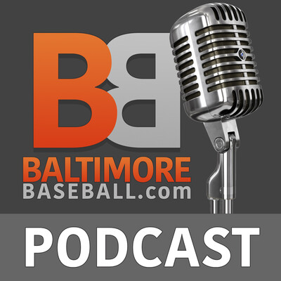 Baltimore Orioles Baseball Podcasts from BaltimoreBaseball.com