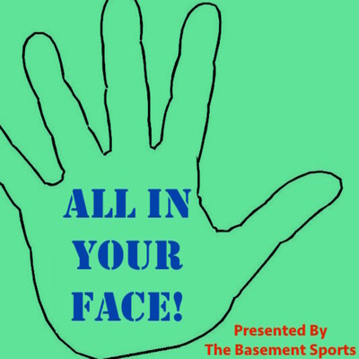All In Your Face