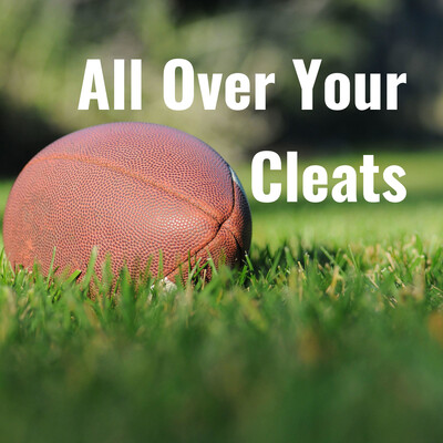 All Over Your Cleats