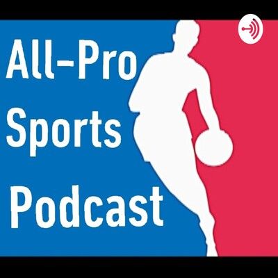 All-Pro Sports Podcast