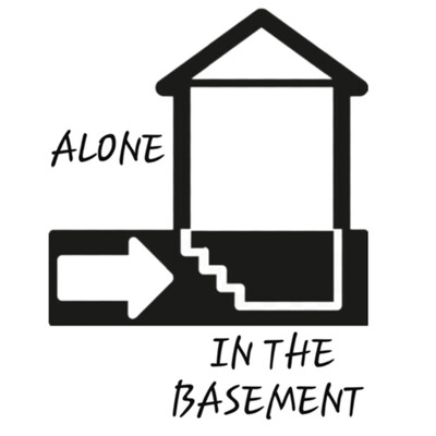 Alone in the basement