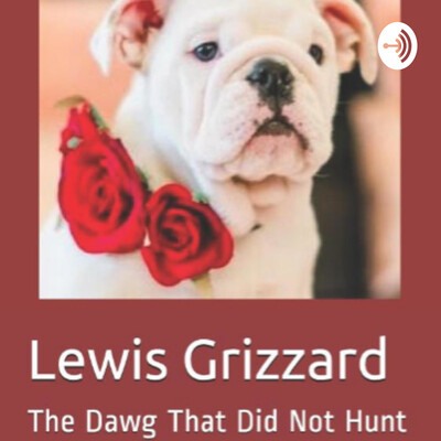 Lewis Grizzard: The Dawg That Did Not Hunt