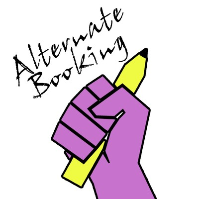 Alternate Booking Podcast