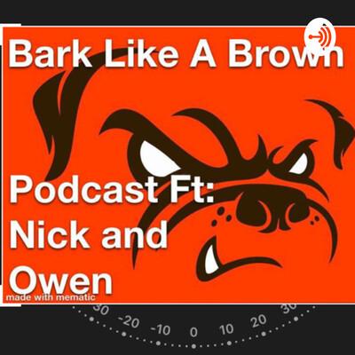 Bark like a Brown