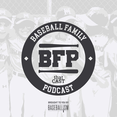 Baseball Family Podcast