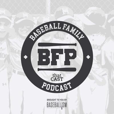 Baseball Family Podcast