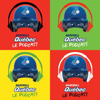 Baseball Québec - Le podcast
