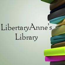 LibertaryAnne's Library