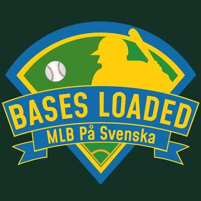 Bases Loaded | En svensk podcast om Major League Baseball