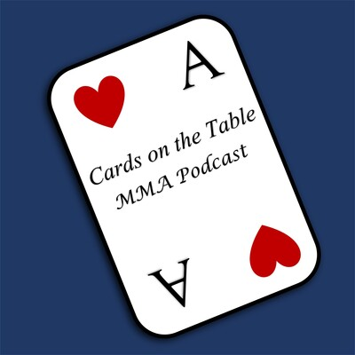 Cards on the Table MMA Podcast