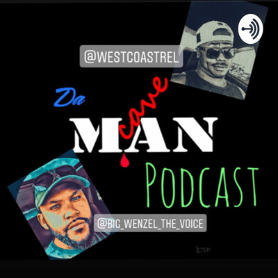 Da ManCave Podcast