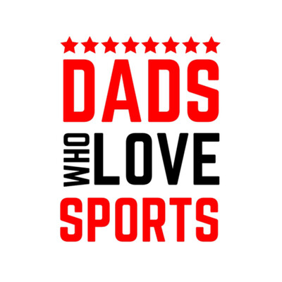Dads Who Love Sports