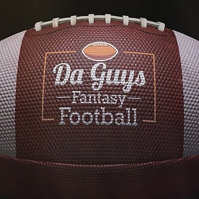 DaGuys Fantasy Football's Podcast