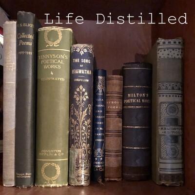 Life Distilled