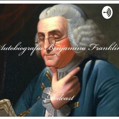 Benjamin Franklin Autobiografia - po polsku
