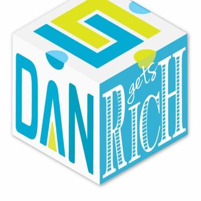 Dan Gets Rich