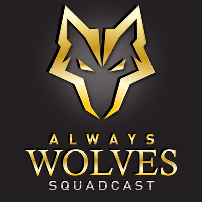 Always Wolves SquadCast