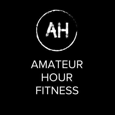 Amateur Hour Fitness