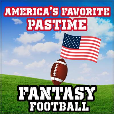 America's Favorite Pastime: Fantasy Football