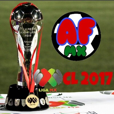 Analisis Futbolero MX - Clausura 2017