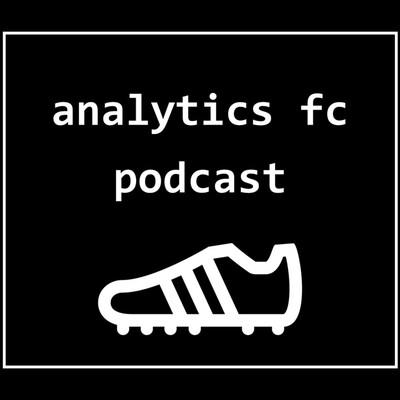 Analytics FC Podcast