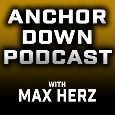 Anchor Down Podcast with Max Herz on 102.5 The Game