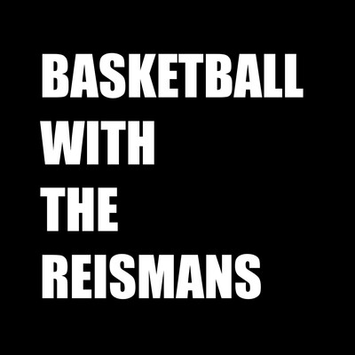 Basketball With The Reismans