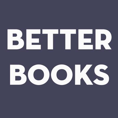 Better Books