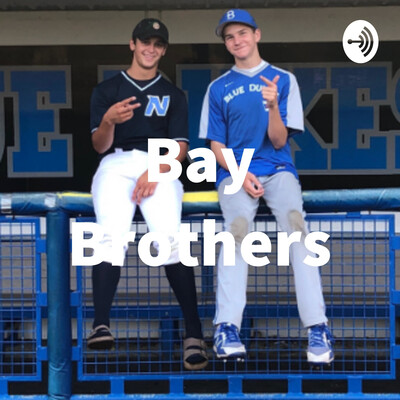 Bay Brothers