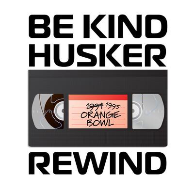 Be Kind Husker Rewind
