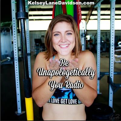 Be Unapologetically You Radio