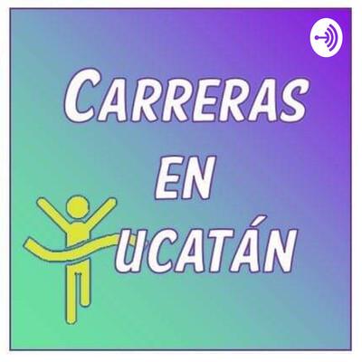 Carreras En Yucatán